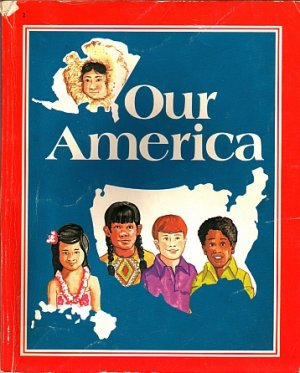 A Beka/Abeka-Our America Book 2 Primary Geography History by Judy Hull Moore homeschool 1983