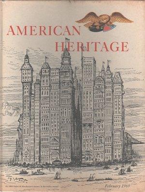 HC American Heritage-The Magazine of History February, 1969 Volume XX, Number 2