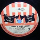 """Bring a Song Johnny 78 rpm 10"""" Children's Record Guild Oscar Brand VINTAGE"""