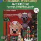 Plaid Aunt Shirleys Christmas Workshop-Ornament Wreath, Decorations for Entire House-1985 VINTAGE