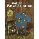 Calico Patch Painting - Handicrafts For Fun Library - A Craft Course Book by Merlene Taylor 1975