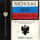 Nicholas And Alexandria-An Intimate Account of the Last of the Romanovs-the Fall of Imperial Russia