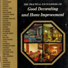 The Practical Encyclopedia of Good Decorating and Home Improvement: Vol 1-Meridith Corporation 1970