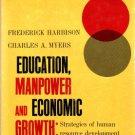 Education,Manpower And Economic Growth,Strategies Of Human Resource Development-Harbison/Myers 1964