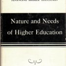 Nature And Needs Of Higher Education-The Report Of The Commission On Financing Higher Education 1952