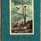 Exploring Literature: Courage, Man and Nature, Heroes,American Frontiers,Short Stories,Poetry'68 VTG