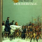The Story of Our Heritage by Oscar O. Winther and William H. Cartwright 1962 VINTAGE