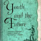 Youth And The Future: Life In Literature - Carver, Sliker, Herbert 1959 VTG
