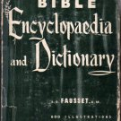 Fausset's Bible Encyclopaedia and Dictionary Critical and Expository:600 Illus Hardback Encyclopedia