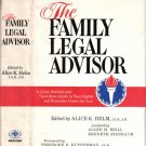 1974 The Family Legal Advisor - Rights Remedies Law Marriage Citizenship Civil by Alice K Helm