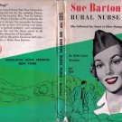 Sue Barton Rural Nurse-She followed her heart to New Hampshire by Helen Dore Boylston 1963 VINTAGE