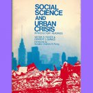 Social Science And Urban Crisis Introductory Readings by Victor B Graves & Herbert S Ficker 1971 PB