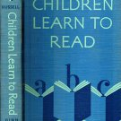 Children Learn To Read (Hardcover) By David Harris Russell 1949 VTG good condition