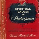 Spiritual Values In Shakespeare-Moral Qualities Revealed Hamlet,Othello,Macbeth,King Lear…Howse'55