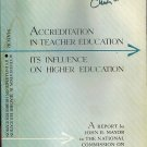 Accreditation In Teacher Education:Its Influence On Higher Education~John R Mayor/Willis G Swartz'65