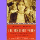 The Arrogant Years-Lucette Lagnado-PB'11~One Girl's Search For Her Lost Youth From Cairo to Brooklyn