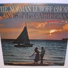 The Norman Luboff Choir Songs Of The Caribbean record 50s LP 33⅓ Bamboo-Tamboo,Donkey Small, Limbo