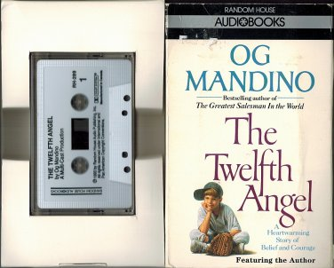 The Twelfth Angel~Og Mandino AudioBook Cassette 1993 A Heartwarming Story Of Belief And Courage