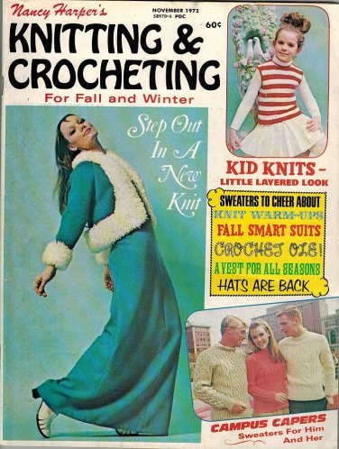 Nancy Harper's Knitting & Crocheting For Fall And Winter PB November 1972 VINTAGE Sweater/Vest