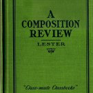 A Composition Review for Preparatory Schools and High Schools-John A Lester HB/1934 79 Pages Vintage