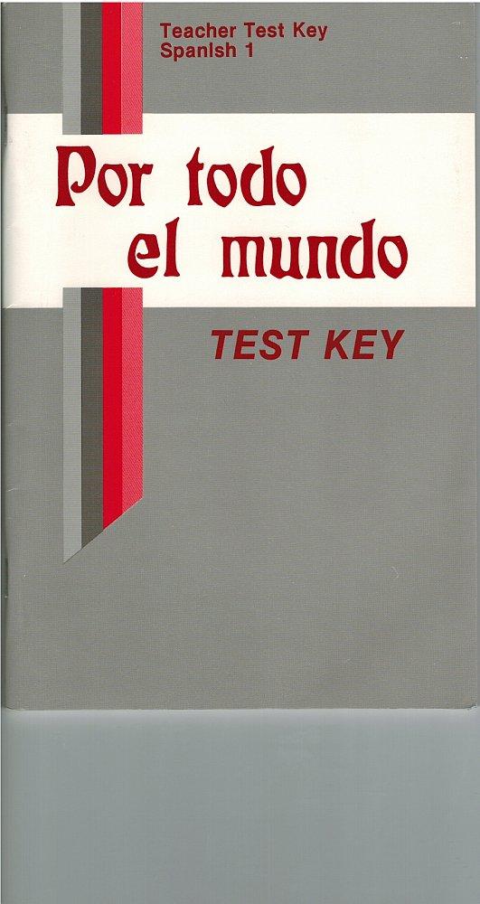 Spanish 1 Por Todo El Mundo Abeka A Beka Teacher Test Key For Parts A and B 2000