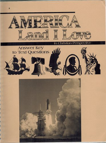 America Land I Love In Christian Perspective Answer Key To Text Questions 2004 Abeka A Beka