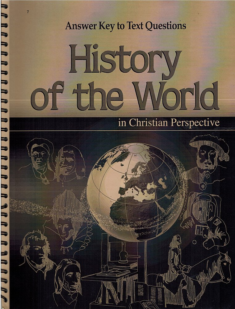 History Of The World In Christian Perspective Answer Key Text Questions 2004 Abeka A Beka