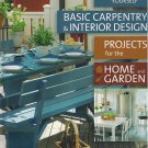 Basic Carpentry & Interior Design: Projects For The Home & Garden HB 2013 By Anna & Anders Jeppsson
