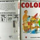 Colors By Carol Watson & David Higham HB/1984 Usborne Simple Facts-Higate Press ISBN: 185123022X
