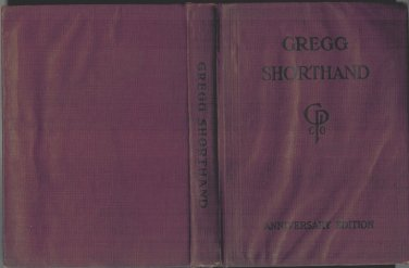 Gregg Shorthand Anniversary Edition HB/1929 A Light Lined Phonography For The Million