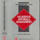 Handbook On Hazardous Materials Management Fifth Edition by Doye B. Cox Hardback 1995