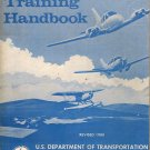 Flight Training Handbook AC 61-21A Revised 1980 US Department Of Transportation Federal Aviation
