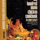 The Hundred Menu Chicken Cookbook Hardback 1972 By Robert Ackart one-pot recipes easy-to-make
