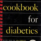 Cookbook For Diabetics-Deaconess Maude Behrman-ADA Forecast Recipes American Diabetes Assoc 1959