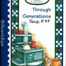 Through Generations Cookbook Silveridge Resort Recipes-Kitchen Love Is The Love Of The Home 2000