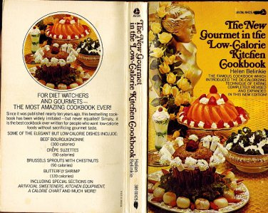 The New Gourmet In The Low-Calorie Kitchen Cookbook Paperback 1972 By Helen Belinkie