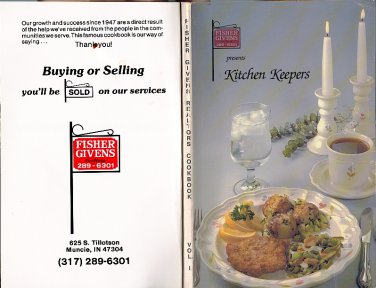 Fisher Givens Realtors Presents:Kitchen Keepers V.1 Cookbook/Recipes Paperback 1988 Shirley A Burns