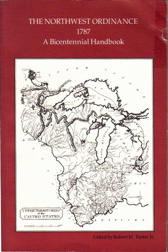 The Northwest Ordinance,1787:A Bicentennial Handbook PB/1987 Indiana Historical Society By Taylor