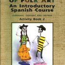 The Language Of Folk Art An Introductory Spanish Course Language,Content,Culture Activity Bk 2 Haas