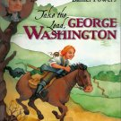 Take The Lead George Washington Judith St George HB/2005 Revolutionary War General/1st US President