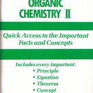 The Essentials Of Organic Chemistry II Quick Access To Important Facts/Concepts Principle-Equation
