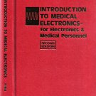 Introduction To Medical Electronics:For Electronics And Medical Personnel 2nd Ed Burton Klein 1976