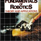 Fundamentals Of Robotics Theory And Applications By Larry Heath HB/1985 Indiana State University