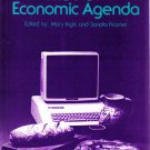The New Economic Agenda~Mary Inglis/Sandra Kramer PB/1985 Personal,Political,Work,Industry,Business