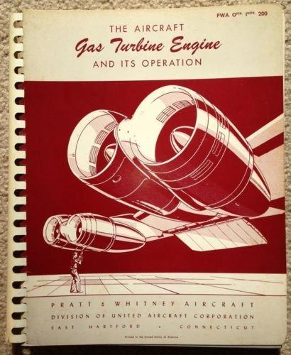 Aircraft Gas Turbine Engine & It's Operation COLD WAR Pratt & Whitney Book 1952