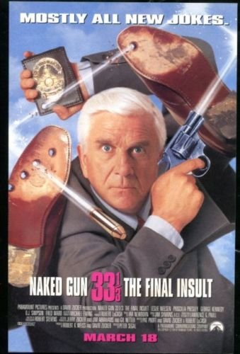 Naked Gun 33 1/3: The Final Insult Original Trimmed Paper Movie Ad 1993