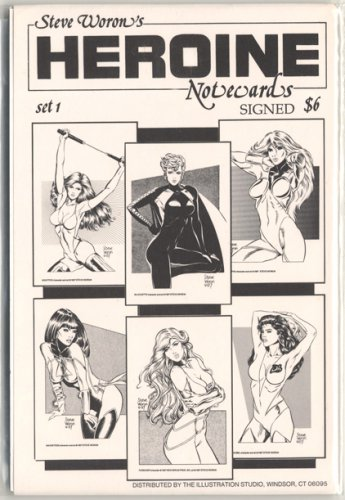 Steve Woron's SIGNED sexy Heroine NoteCard set #1 of 3!
