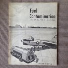FUEL CONTAMINATION Information Manual 1957 U.S. NAVY Training Book