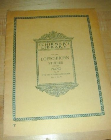 OLD~Schirmers Library 1895 LOESCHHORN STUDIES for PIANO