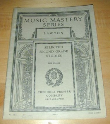 MUSIC MASTERY SERIES-2nd Grade Studies for Piano~1917